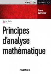 Dernières parutions dans Sciences Sup, Principes d'analyse mathématique