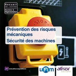 Dernières parutions dans Recueils de normes , Prévention des risques mécaniques