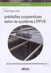 Dernières parutions sur Murs - Sols - Plafonds, Pratique des prédalles suspendues selon le système L.P.P.V.E