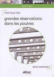 Dernières parutions sur Architecture industrielle, Pratique des grandes réservations dans les poutres