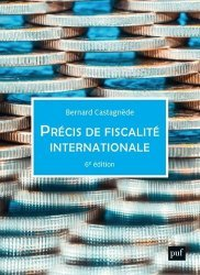 Dernières parutions sur Droit fiscal international, Précis de fiscalité internationale. 6e édition