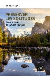 Dernières parutions sur Développement durable, Préserver les solitudes
