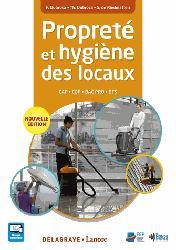 Dernières parutions sur Hygiène - Sécurité, Propreté et hygiène des locaux - CAP, bac pro CQP, BTS élève