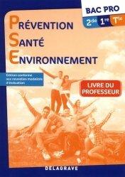 Dernières parutions sur CAP et Bac PSE, Prévention Santé Environnement (PSE) Bac Pro 2de, 1re, Tle (2017) - Livre du professeur