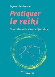 Dernières parutions sur Reiki, Pratiquer le reiki