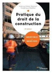 Dernières parutions sur Immobilier et droit de la construction, Pratique du droit de la construction. Marchés publics et privés