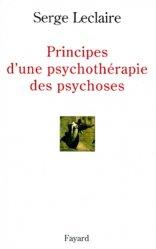 Dernières parutions dans Histoire de la pensée, Principes d'une psychothérapie des psychoses