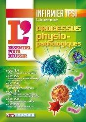 Souvent acheté avec IFSI Tout le semestre 1 en QCM et QROC - Diplôme infirmier, le Processus physiopathologiques