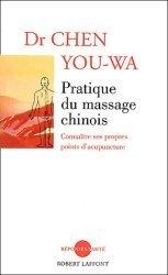 Dernières parutions dans reponses/sante, Pratique du massage chinois.  Connaître ses propres points d'acupuncture
