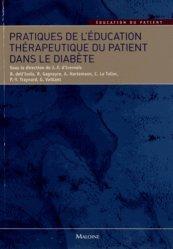 Souvent acheté avec Guide pratique de la communication avec le patient, le Pratiques de l'éducation thérapeutique du patient dans le diabète