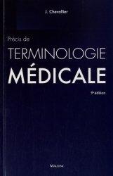 Souvent acheté avec Examen clinique neurologique, le Précis de terminologie médicale