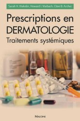 Souvent acheté avec Ce que votre peau dit de vous, le Prescriptions en dermatologie