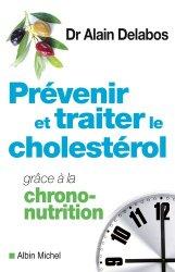 Souvent acheté avec Mincir en beauté grâce à la morpho-nutrition (nouvelle édition), le Prévenir et traiter le cholestérol grâce à la chrono-nutrition