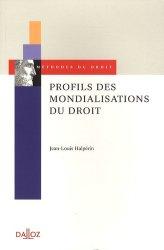 Dernières parutions dans Méthodes du droit, Profils des mondialisations du droit