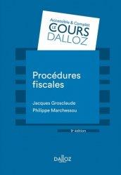 Dernières parutions dans Cours Dalloz, Procédures fiscales. 9e édition revue et augmentée