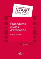 Dernières parutions dans Cours Dalloz - série Droit privé, Procédures civiles d'exécution. 10e édition
