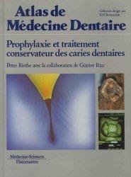 Souvent acheté avec Tests biologiques en odontologie, le Prophylaxie et traitement conservateur des caries dentaires