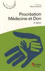 Dernières parutions dans Professions santé, Procréation : médecine et don