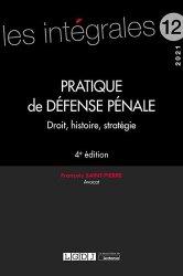 Dernières parutions sur Autres ouvrages de droit pénal, Pratique de défense pénale