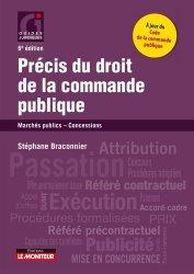Dernières parutions sur Marchés publics - Marchés privés, Précis du droit de la commande publique