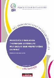 Dernières parutions dans Recommandations professionnelles RAGE, Procédés d'isolation thermique extérieure par enduit sur polystyrène expansé - Neuf et rénovation
