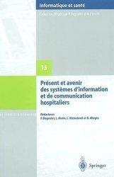 Souvent acheté avec L'informatique au service du patient, le Présent et avenir des systèmes d'information et de communication hospitaliers
