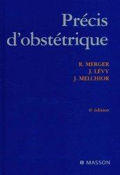 Souvent acheté avec Gynécologie et obstétrique, le Précis d'Obstétrique. 6ème édition