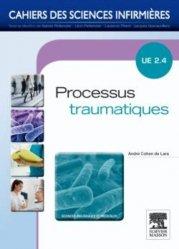 Dernières parutions dans Cahiers des sciences infirmières, Processus traumatiques