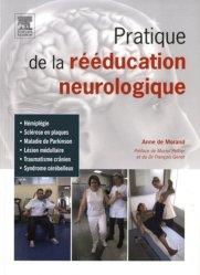 Souvent acheté avec Kinésithérapie respiratoire, le Pratique de la rééducation neurologique