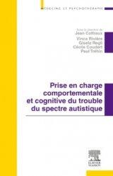 Dernières parutions dans Médecine et psychothérapie, Prise en charge comportementale et cognitive du trouble du spectre autistique