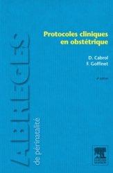 Souvent acheté avec Gynécologie, le Protocoles cliniques en obstétrique