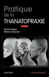 Nouvelle édition Pratique de la thanatopraxie