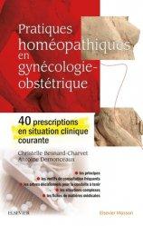 Dernières parutions sur Gynécologie, Pratiques homéopathiques en gynécologie-obstétrique