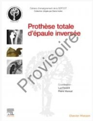 Dernières parutions sur Orthopédie - Traumatologie, Prothèse totale d'épaule inversée