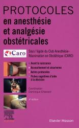 Dernières parutions dans Hors collection, Protocoles en anesthésie et analgésie obstétricales