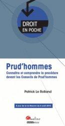 Dernières parutions dans Droit en poche, Prud'hommes. Connaître et comprendre la procédure devant les Conseils de Prud'hommes