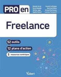Dernières parutions dans Pro en, Pro en Freelance. 52 outils et 12 plans d'action