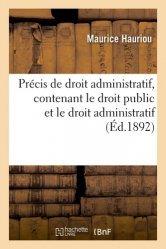 Dernières parutions sur Histoire du droit, Précis de droit administratif, contenant le droit public et le droit administratif