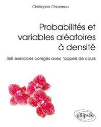 Probabilités et variables aléatoires à densité