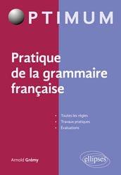 Dernières parutions dans Optimum, Pratique de la grammaire française