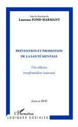 Dernières parutions dans Logiques sociales, Prévention et promotion de la santé mentale. Une alliance transfrontalière innovante, avec 1 DVD