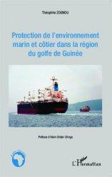 Dernières parutions dans Études africaines, Protection de l'environnement marin et côtier dans la région du golfe de Guinée
