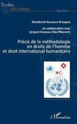 Dernières parutions dans Etudes africaines, Précis de la méthodologie en droits de l'homme et droit international humanitaire
