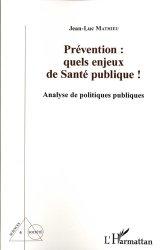 Dernières parutions dans Sciences & société, Prévention: quels enjeux de santé publique !