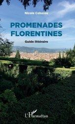 Dernières parutions sur Guides Florence et Toscane, Promenades Florentines. Guide littéraire https://fr.calameo.com/read/005370624e5ffd8627086