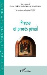 Dernières parutions dans Droit privé et sciences criminelles, Presse et procès pénal