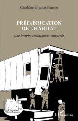 Dernières parutions sur Architecture - Urbanisme, Préfabrication de l'habitat