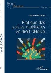 Dernières parutions dans Etudes africaines. Droit, Pratique des saisies mobilières en droit OHADA