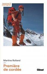 Dernières parutions sur Alpinisme - Escalade - Trail - Randos, Première de cordée