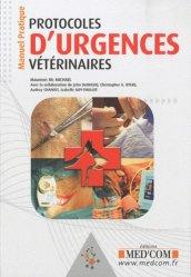 Souvent acheté avec Gestes techniques en urgence et soins intensifs, le Protocoles d'urgences vétérinaires